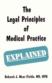 Legal Principles of Medical Pract ice